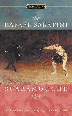 Precision Series Scaramouche: A Romance of the French Revolution