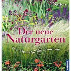 Kurz vorgestellt: Der neue Naturgarten