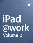 iPad at Work - Volume 2 - Apple Inc. - Business  |  #Computers  iPad at Work - Volume 2 Apple Inc. - Business Genre: Computers Price: Free Publish Date: January 23, 2012   Second in the iPad at Work series. iPad transforms the way you work. Learn about how...