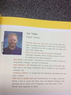 My English teacher on this year's yearbook. He's a legend to us.---I can't stop laughing So funny! My English Teacher, Funny Pins, Funny Stuff, Random Stuff, Can't Stop Laughing, I Love To Laugh, Best Teacher, Teacher Stuff, Just For Laughs