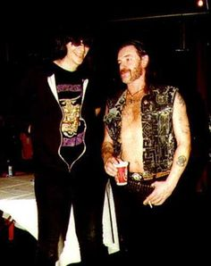 Joey Ramone and Lemmy Kilmister