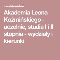 Akademia Leona Koźmińskiego - uczelnie, studia I i II stopnia - wydziały i kierunki