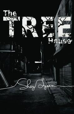 The Tree House by Shay Lynam, http://www.amazon.com/dp/B00BXQVTJ6/ref=cm_sw_r_pi_dp_Z8xvrb1SFPYPK