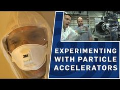 Experimenting With Particle Accelerators - Brit Lab - YouTube