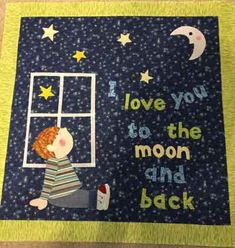 Love You to the Moon for Boys - Buy or Commision This Quilt Quilts Online, Children's Quilts, Quilts For Sale, Quilt Making, Quilting, Love You, Kids Rugs, Moon, Wall