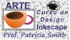 Curso gratuito a distância de Design Inkscape - Vídeo Aula - Prof. Patrícia Smisth - EAD - IEG Aprenda a usar as ferramentas; SELETOR - selecione e transform...