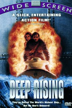 I love humor in my action movies -- Deep Rising