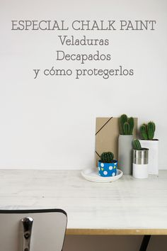 Chalk Paint veladura decapado proteger satinados tutorial diy