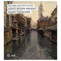 Catalogue d'exposition Louis Aston Knight et Alain Fleischer - Musée d'art d'Evreux