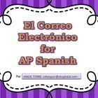 El Correo Electrónico PowerPoint and Handouts for AP Spanish by Angie Torre  The 23-slide Correo Electrónico PowerPoint for AP Spanish includes the...