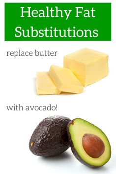 Healthy Fat Substitutions