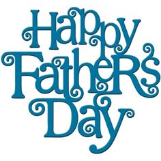 Silhouette Design Store: 'happy father's day' word art