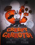 A 2013 Caldecott Medal Honor Book is Creepy Carrots!, illustrated by Peter Brown, written by Aaron Reynolds and published by Simon & Schuster Books for Young Readers, an imprint of Simon & Schuster Children's Publishing Division. This Is A Book, The Book, New Books, Books To Read, Library Books, Library Lessons, Library Ideas, Fall Books, Library Themes