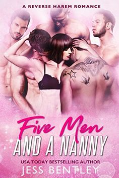 Five Men and a Nanny: A Reverse Harem Romance by [Bentley, Jess]