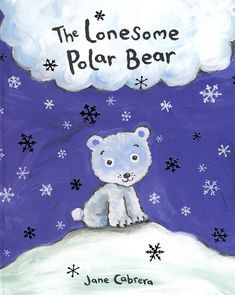 Books About Snow - The Lonesome Polar Bear - pinned by @PediaStaff – Please Visit ht.ly/63sNtfor all our pediatric therapy pins