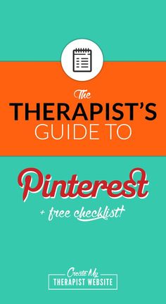 How to use Pinterest to promote your therapy or counseling practice and increase traffic to your blog + FREE Checklist: