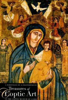 Treasures of Coptic Art in the Coptic Museum of Cairo