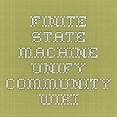 Finite State Machine - Unify Community Wiki
