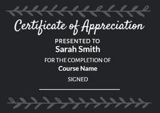 A modern and dark background for this certificate of appreciation which can be easily customized by clicking on template to edit! Certificate Of Appreciation, Name Signs, Dark Backgrounds, Cards Against Humanity, Names, Templates, Modern, Design, Stencils