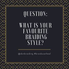 We'd love to hear what your go-to braiding style is. Share your favourites in the comment section below. #hairstyle #braiding #braids #instabraids #crochet #boxbraids #sengalesetwist #sisterlock #treebraids #cornnows #dreadlocks #braidscanheal #dsnbraiding #loveyourself #treatyourself