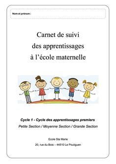 Carnet de suivi CYCLE 1 PS/MS/GS - La classe de Luccia ! French Course, School Organisation, Cycle 1, Petite Section, Educational Crafts, Montessori Activities, Ms Gs, Teaching Tools, Thing 1