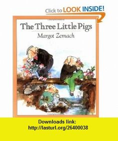 The Three Little Pigs An Old Story (Sunburst Book) (9780374477172) Margot Zemach , ISBN-10: 0374477175  , ISBN-13: 978-0374477172 ,  , tutorials , pdf , ebook , torrent , downloads , rapidshare , filesonic , hotfile , megaupload , fileserve