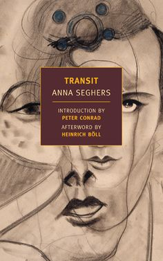 Transit, by Anna Seghers