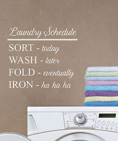 Love this 'Laundry Schedule' Wall Quotes Decal by Wallquotes.com by Belvedere Designs on #zulily! #zulilyfinds