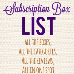 Easy to use list of monthly subscription boxes - broken down by category & sub-category. Find the best boxes.