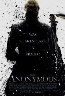 Anonymous (2011)  The theory that it was in fact Edward De Vere, Earl of Oxford, who penned Shakespeare's plays. Set against the backdrop of the succession of Queen Elizabeth I and the Essex rebellion against her.