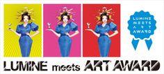 LUMINE meets ART AWARD 個性豊かなクリエーターたちが集う!頂点に立つのは誰だ!?