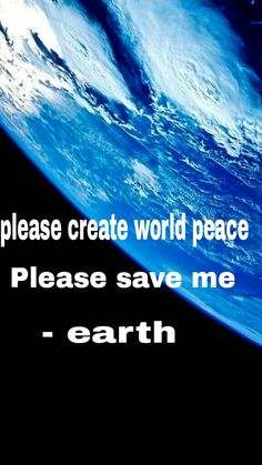 PLEASE REPIN , TO ANYONE WHO REPINS & CREATES A PEACE BOARD, YOU ARE A HERO. IF YOU WANT WORLD PEACE CLIMB ABOARD THE PEACE TRAIN AND SPREAD THE LOVE & THE PEACE . LET'S END THE SUFFERING OF THE INNOCENT CHILDREN I SYRIA & ALL AROUND THE WORLD .BLESS YOU & MUCH PEACE & LOVE TO ALL. MOON CHILD