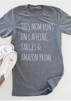 This Mom Runs On Caffeine T-Shirt