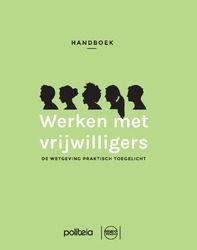 Handboek werken met vrijwilligers: de wetgeving praktisch toegelicht. Plaats: 364