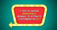3 Tips to Design Memorable Signage To Attracts Customers in 2017 http://www.designhill.com/design-blog/3-tips-to-design-memorable-signage-to-attracts-customers-in-2017/