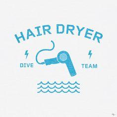Hair Dryer Dive Team (by phildesignart)