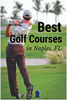 Naples, Florida's emerald fairways are a haven for pro golfers and amateurs.