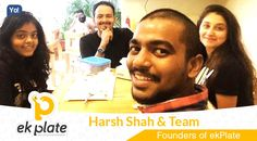 Here is one more interview live on Yo!Success platform!! Check out Harsh Shah interview who founded ekPlate