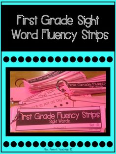 First Grade Sight Word Fluency Strips Reading Resources, Reading Activities, Teacher Resources, Daily 5 Activities, Spelling Activities, First Grade Sight Words, Second Grade, Word Study, Word Work
