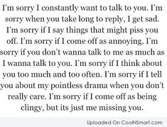 Shouldn't have to apologize for these things but I should have earlier and it may have made a difference..