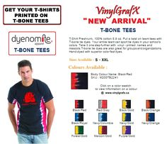 """ Dye-NoMite "" our newest garment line - View our online catalogue @ www.vinylgrafx.ca"