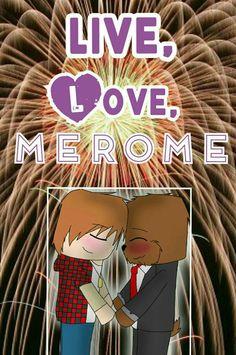 #Merome <3