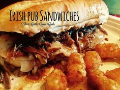 Pine Creek Style: Beefy Irish Pub Sandwiches...
