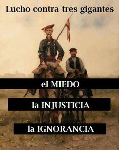 "Don Quijote ""Fight against the three giants: Fear, Injustice, and Ignorance.""…"