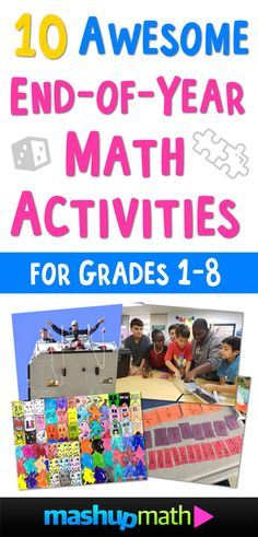 10 Awesome End of Year Math Activities for Grades 1-8 — Mashup Math 2nd Grade Activities, End Of Year Activities, Fun Math Activities, Math Games, 9th Grade Math, Grade 1, Teaching Skills, Teaching Math, Teaching Ideas