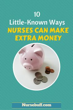 Do you want to know how to make extra money as a Nurse? Here are 10 little-known ways Nurses can make extra money.