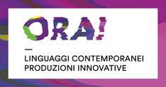 """Bando ORA! Linguaggi contemporanei, produzioni innovative/Bando """"ORA!X Strade per creativi under 30"""", Compagnia di San Paolo"""