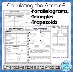 Interactive notes and practice pages for teaching or reviewing area formulas of parallelograms, triangles, and trapezoids.
