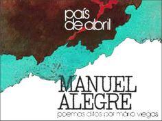 """Manuel Alegre """"País de Abril"""" poemas ditos por Mário Viegas (LP 1974)"""