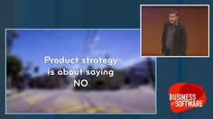 Product Strategy is About Saying No - Des Traynor